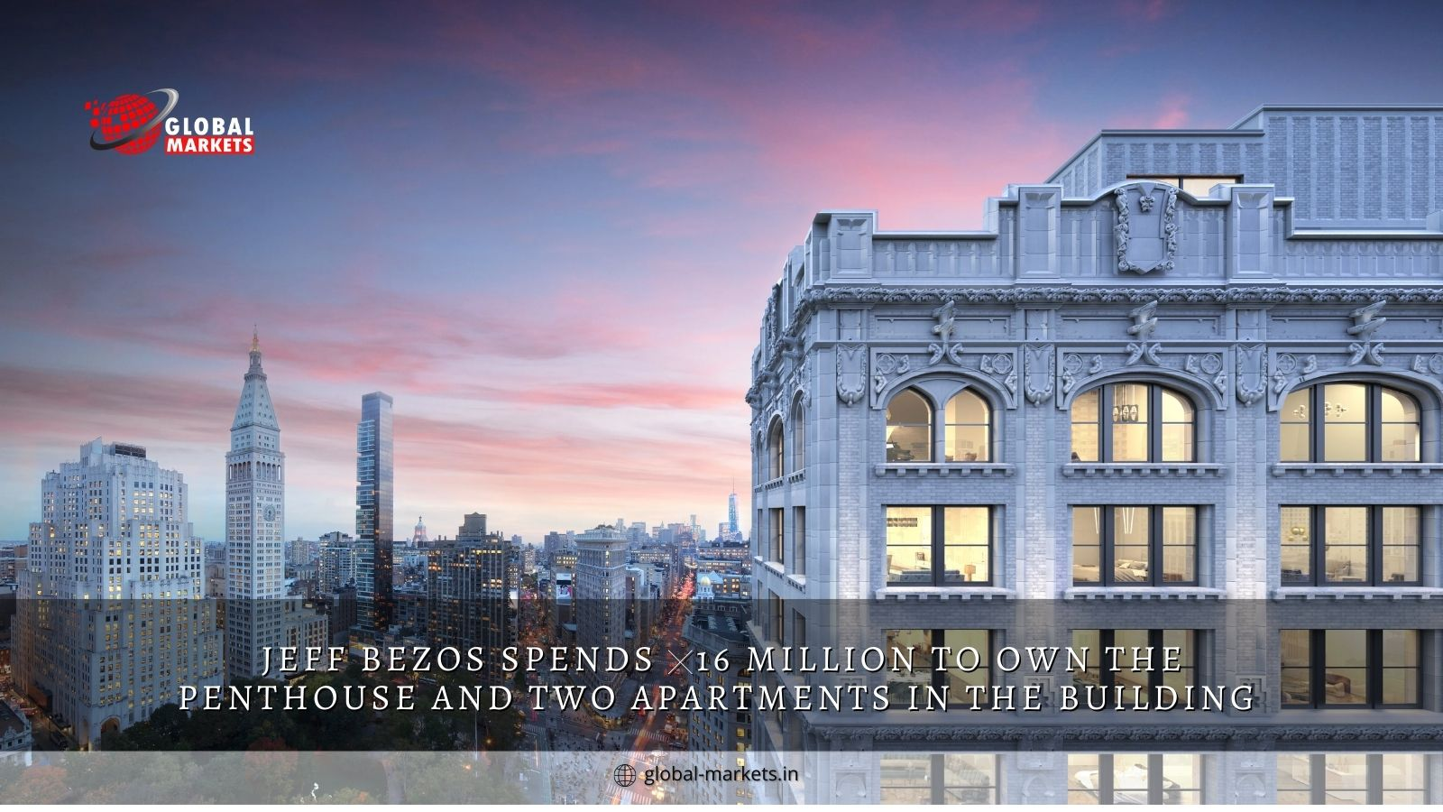 Jeff Bezos spends $16 Million to owns the penthouse and two apartments in the building