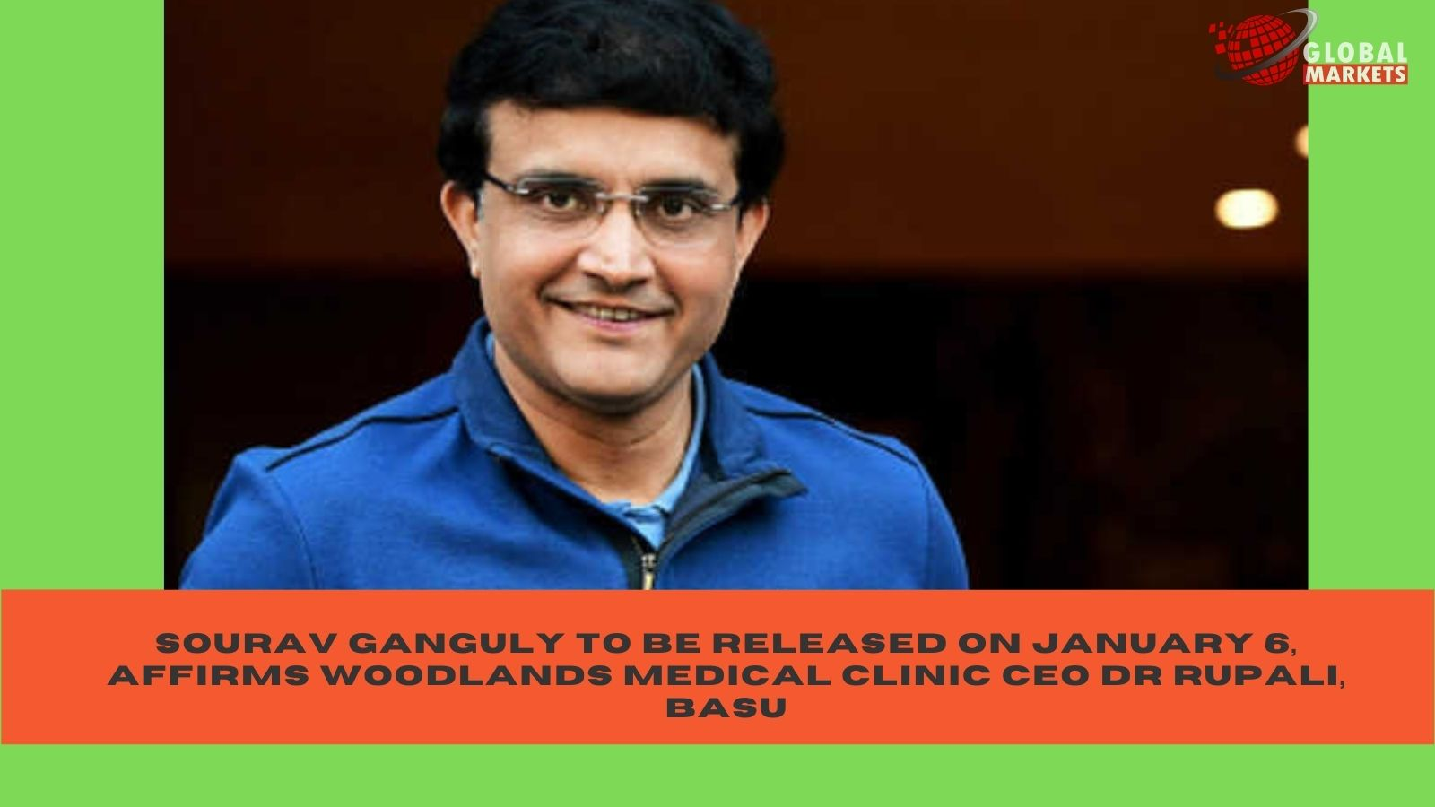 Sourav Ganguly to be released on January 6, affirms Woodlands medical clinic CEO Dr Rupali, Basu