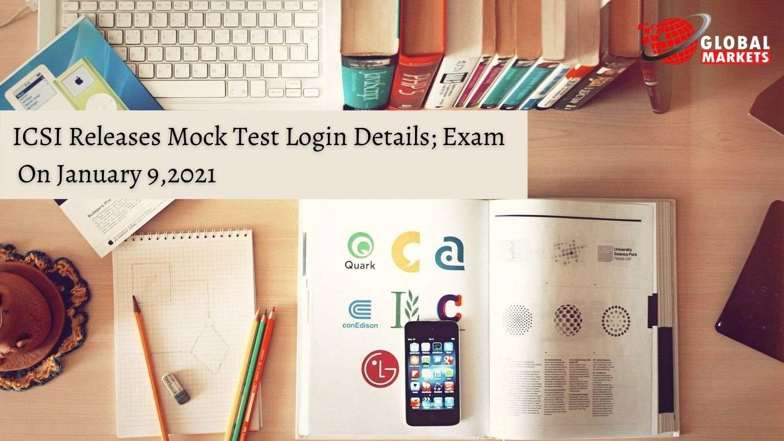ICSI Releases Mock Test Login Details; Exam On January 9, 2021
