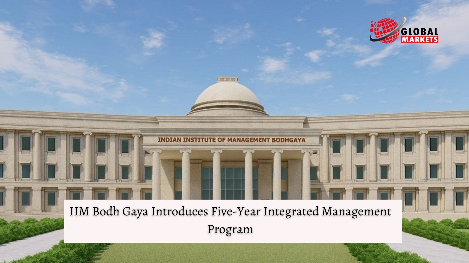 IIM Bodh Gaya Introduces Five-Year Integrated Management Program