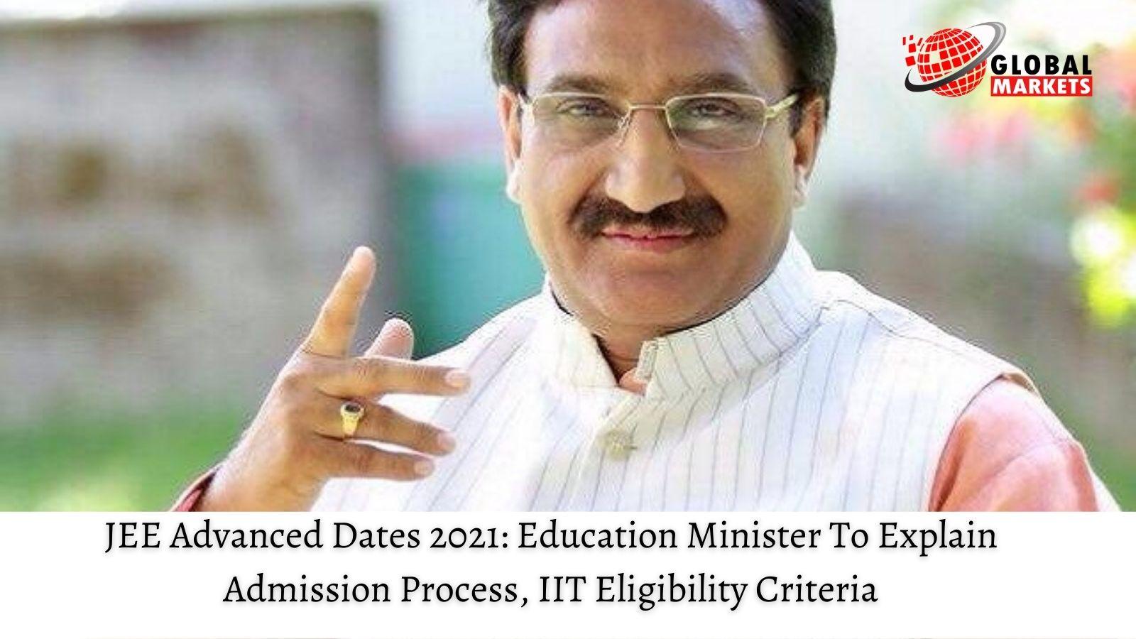 JEE Advanced Dates 2021: Education Minister To Explain Admission Process, IIT Eligibility Criteria
