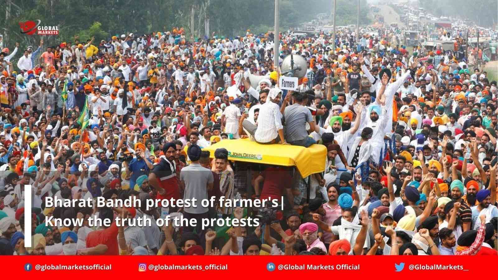 Bharat Bandh protest of farmer's : Know the truth of the protests
