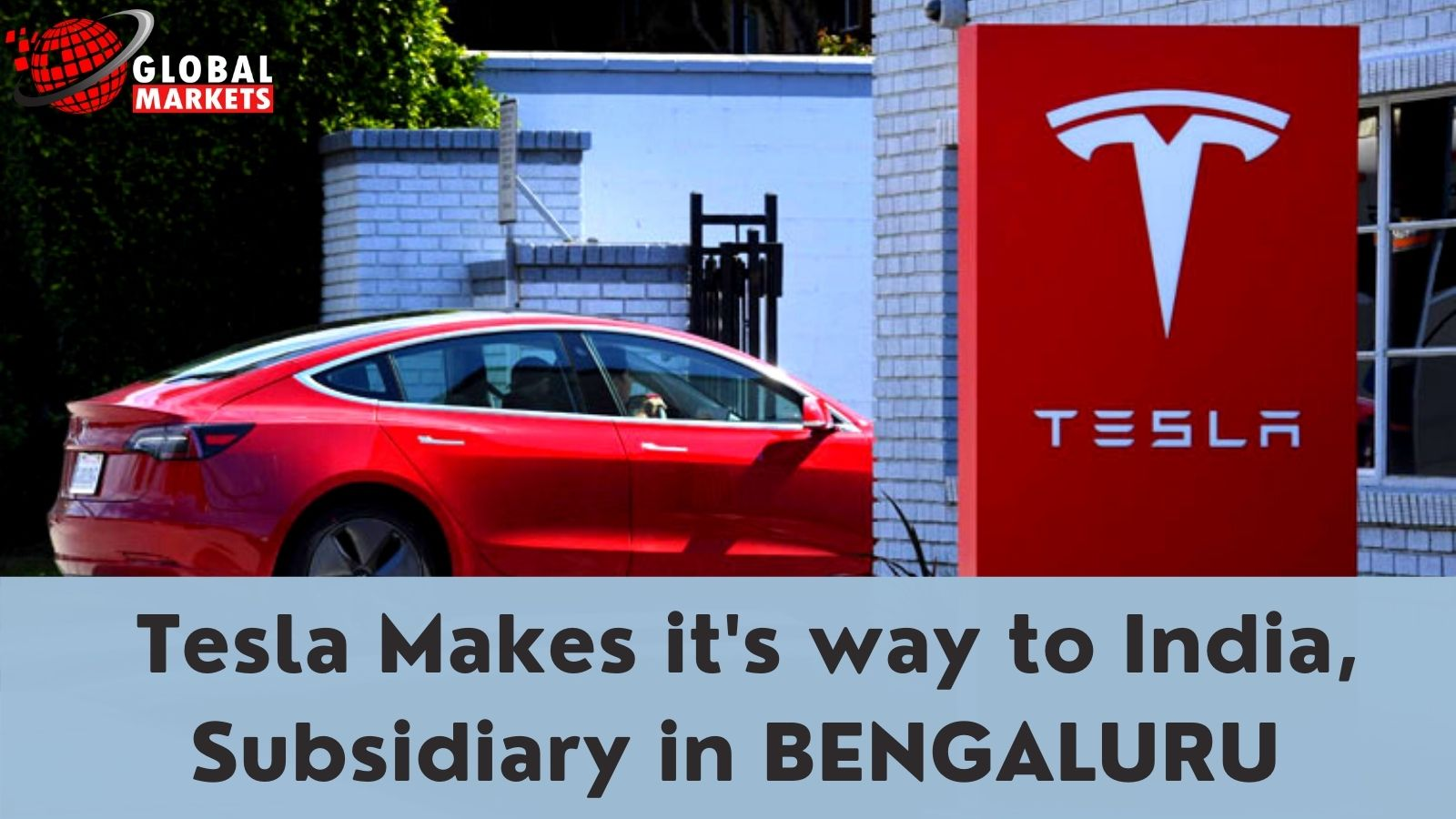 Tesla Makes it's way to India, Subsidiary in BENGALURU