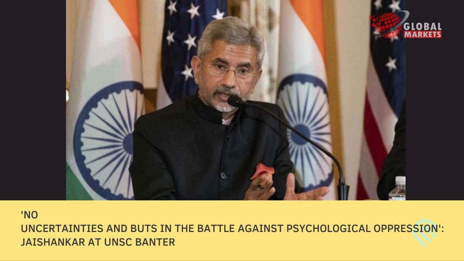 'No uncertainties and buts in the battle against psychological oppression': Jaishankar at UNSC banter
