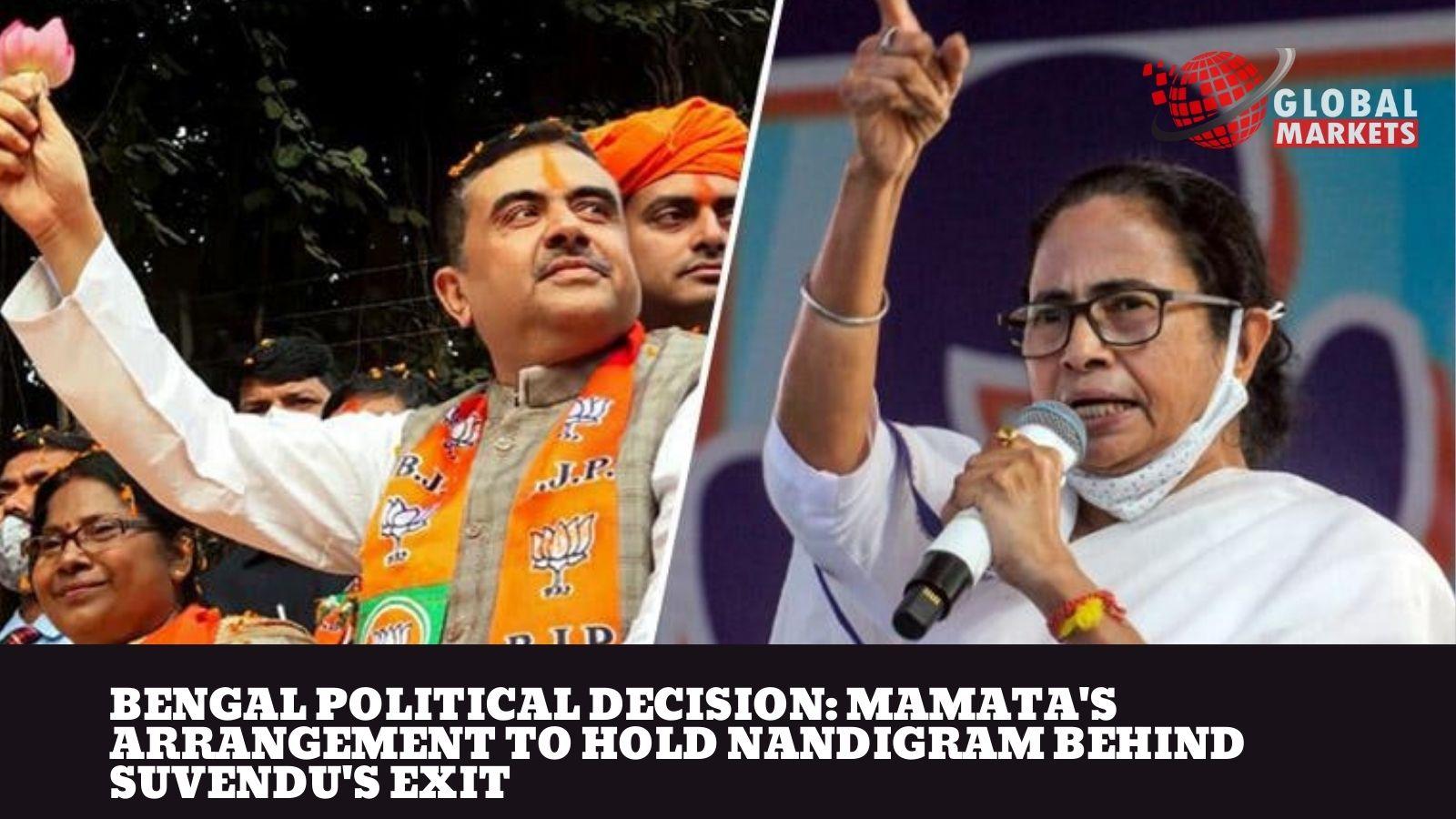 Mamata's arrangement to hold Nandigram behind Suvendu's exit