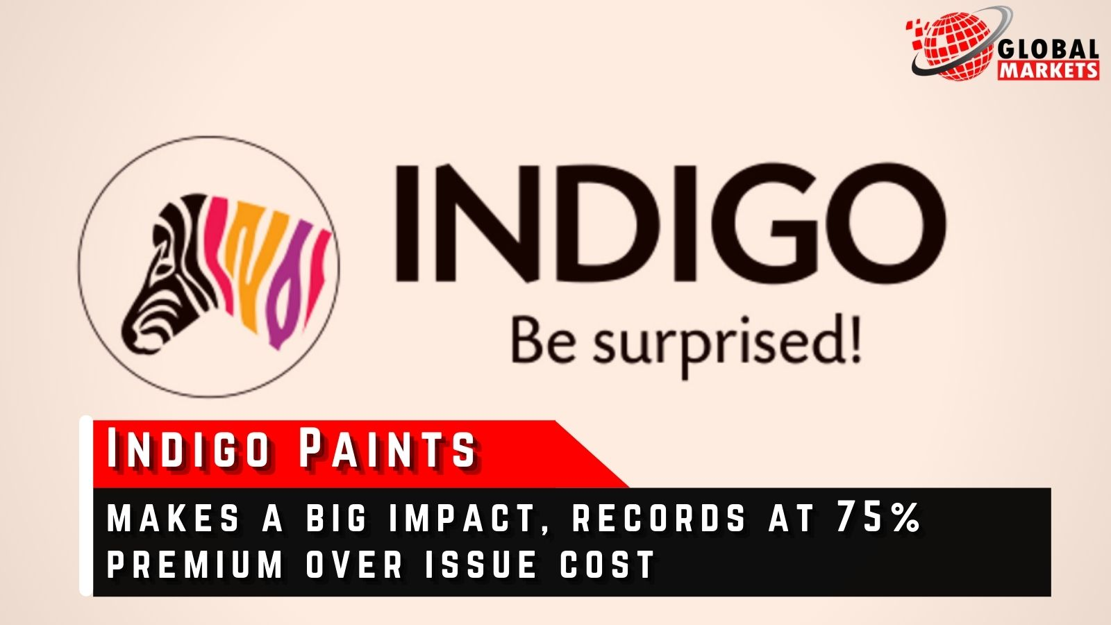 Indigo Paints Makes a Big Impact, Records at 75% Premium Over Issue Cost
