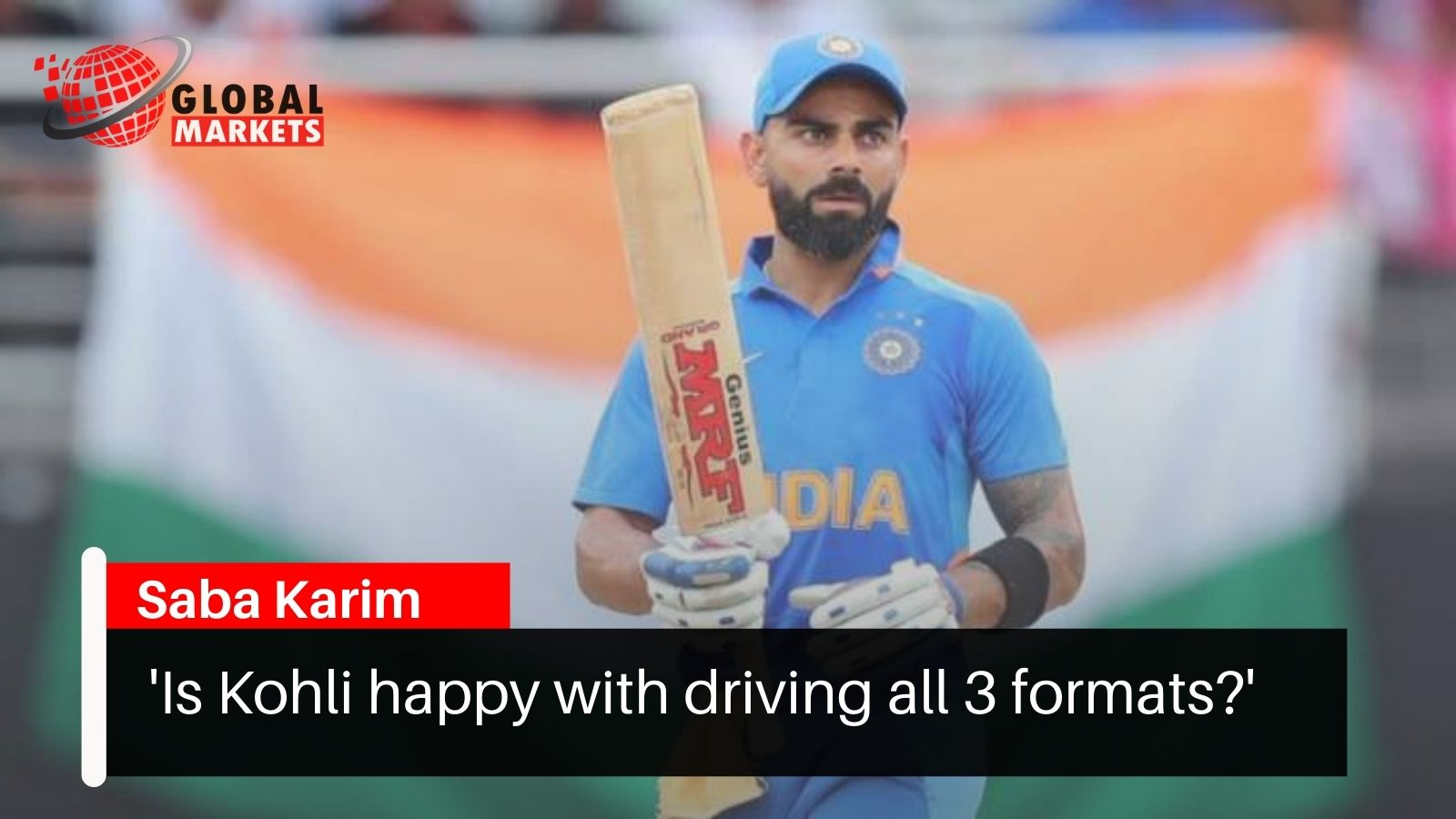 'Is Kohli happy with driving all 3 formats?'