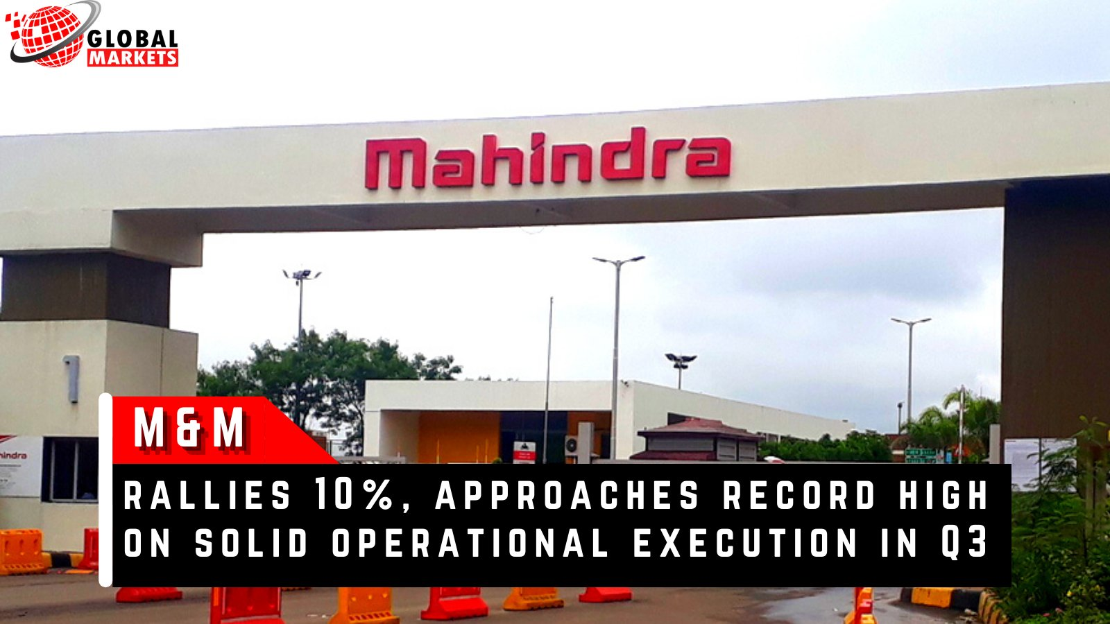M&M rallies 10%, approaches record high on solid operational execution in Q3