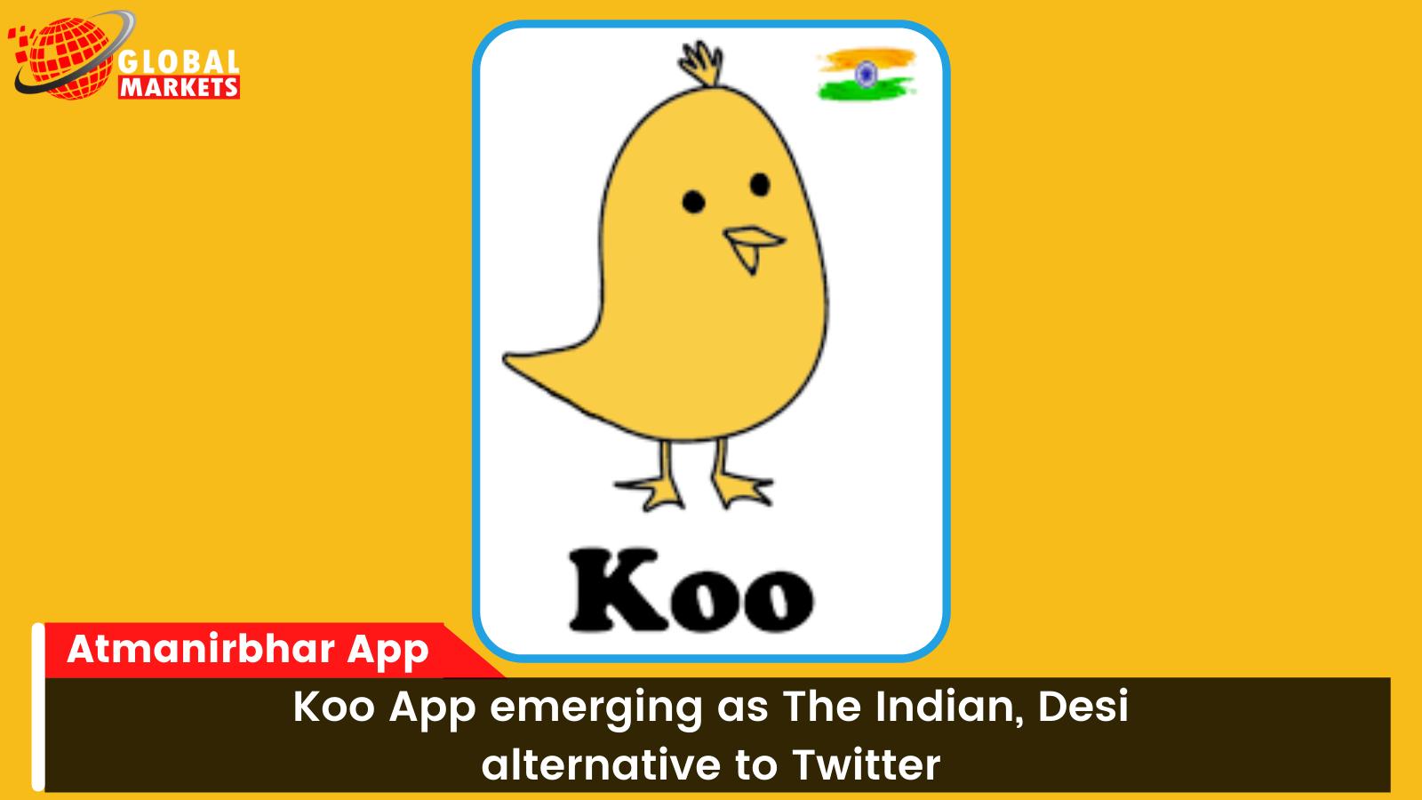 Koo App emerging as The Indian, Desi alternative to Twitter