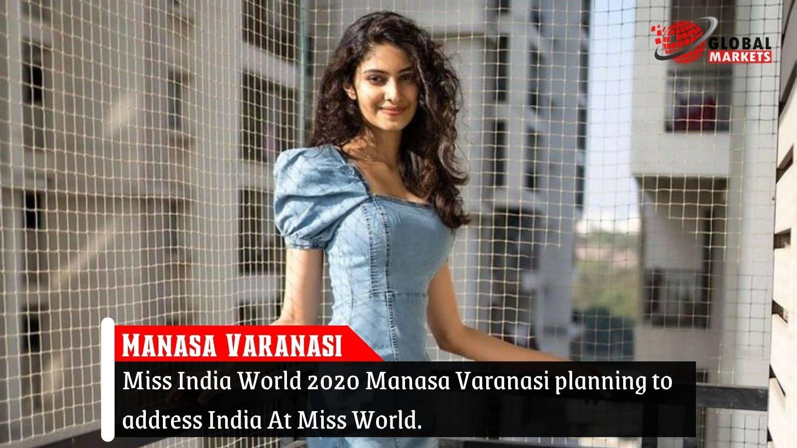 Miss India World 2020 Manasa Varanasi planning for Miss World.