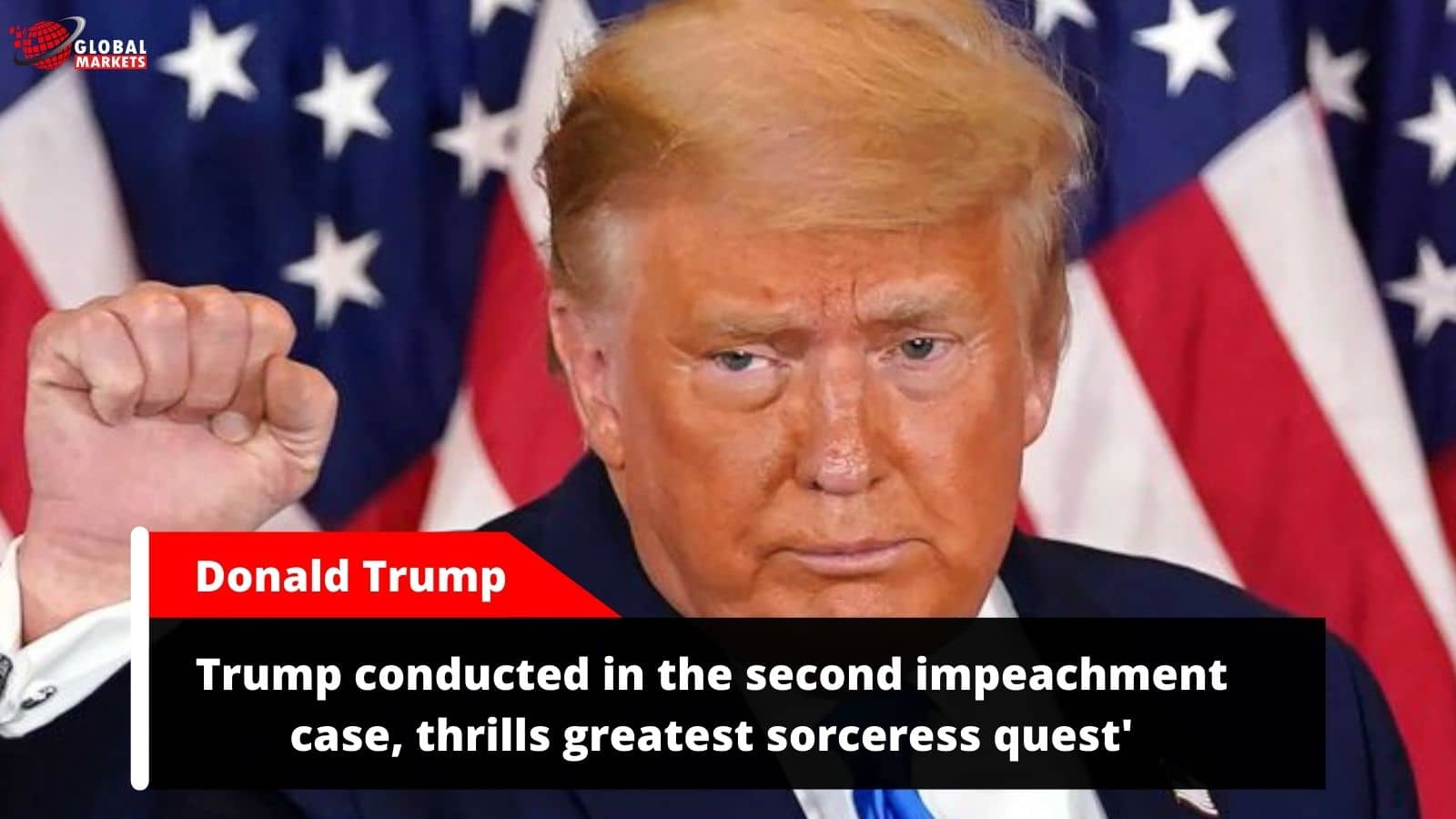 Trump conducted in the second impeachment case, thrills greatest sorceress quest'