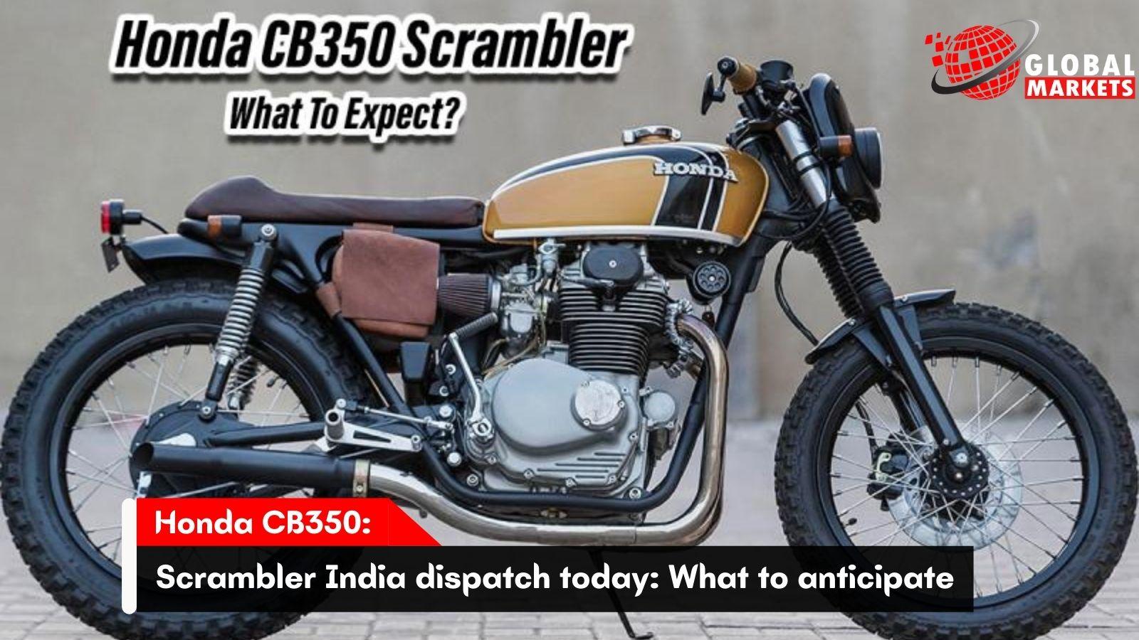 Honda CB350 Scrambler India dispatch today: What to anticipate