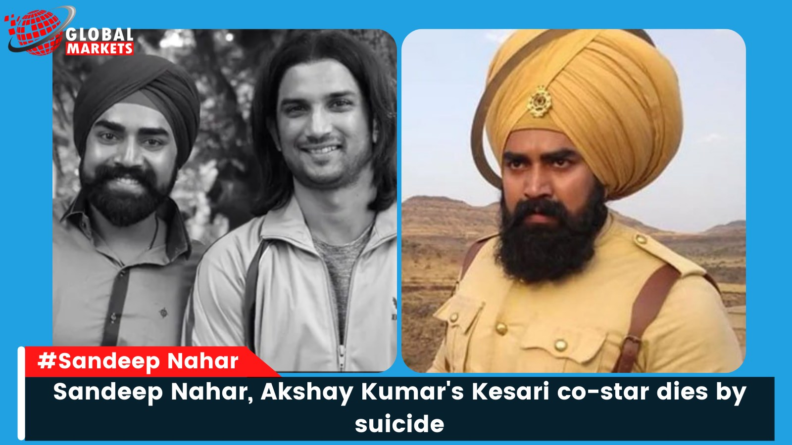 Sandeep Nahar, Akshay Kumar's Kesari co-star dies by suicide