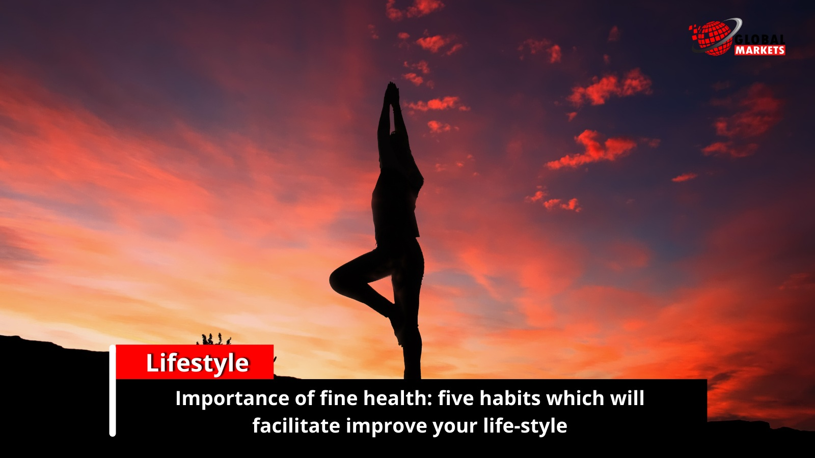 Importance of fine health: five habits which will facilitate improve your life-style