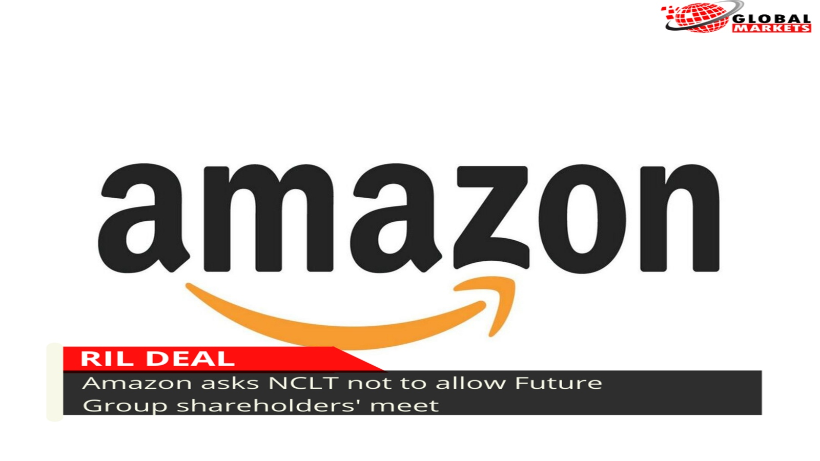 RIL deal: Amazon asks NCLT not to allow Future Group shareholders' meet