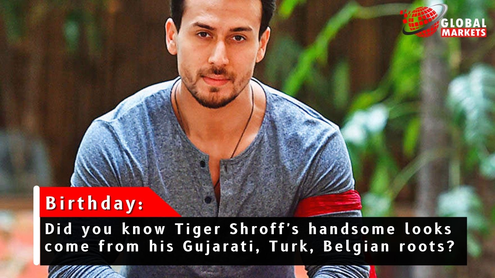Do you know that Tiger Shroff's handsome look comes from his Gujarati, Turk, Belgian roots?