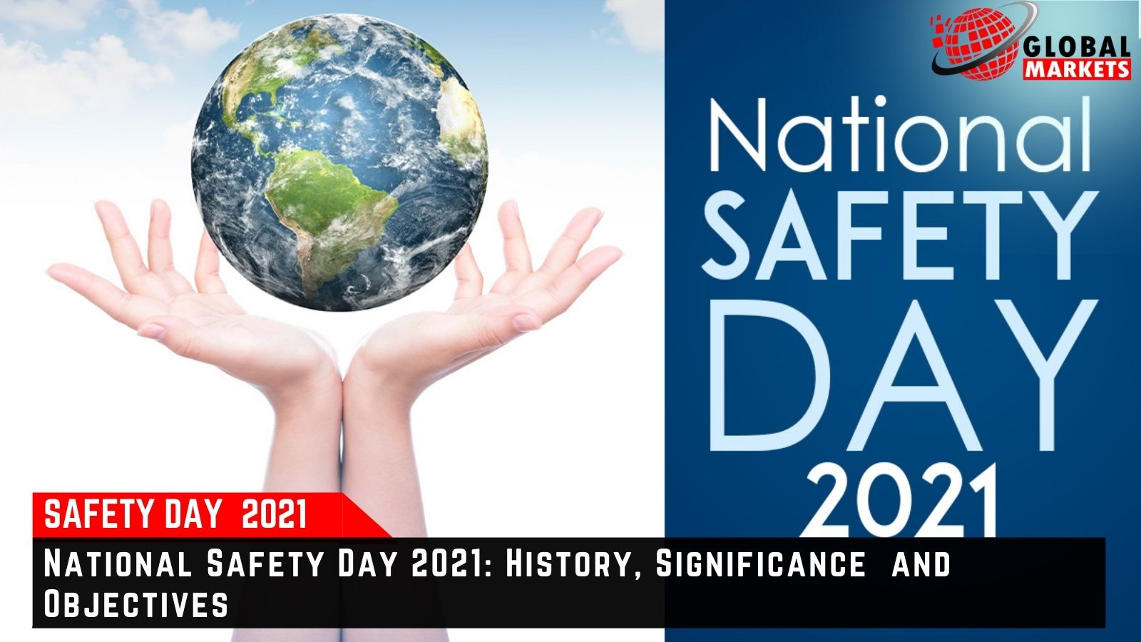 National Safety Day 2021: History, Significance and Objectives.