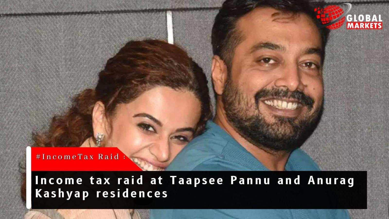 Film director Anurag Kashyap, Actress Taapsee Pannu Face Income Tax Raids.