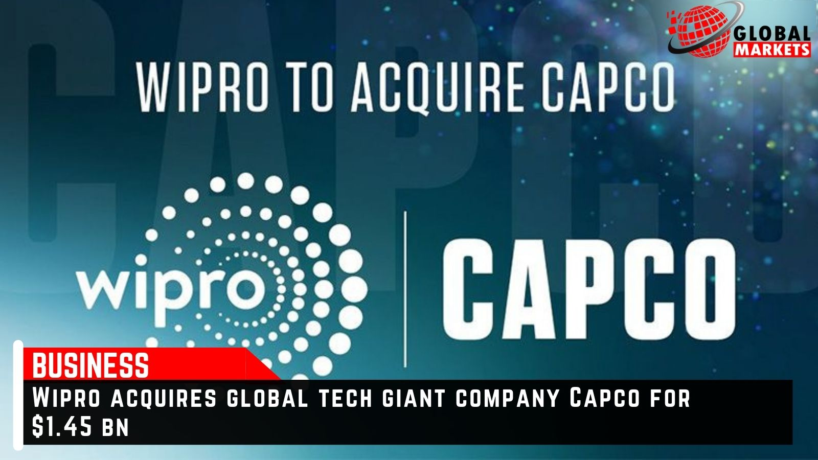 Wipro acquires global tech giant company Capco for $1.45 bn