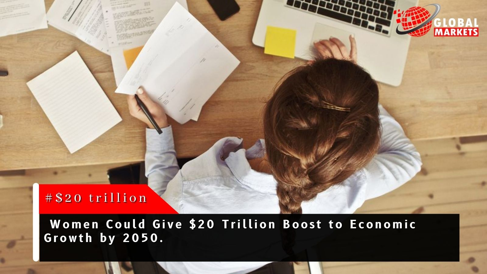 Promoting women $ 20 trillion for global economic development by 2050