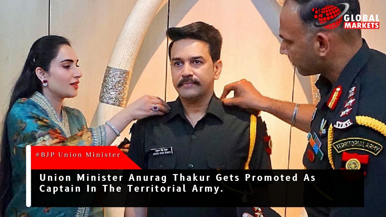 Union minister Anurag Thakur alloted as Captain in Territorial Army.