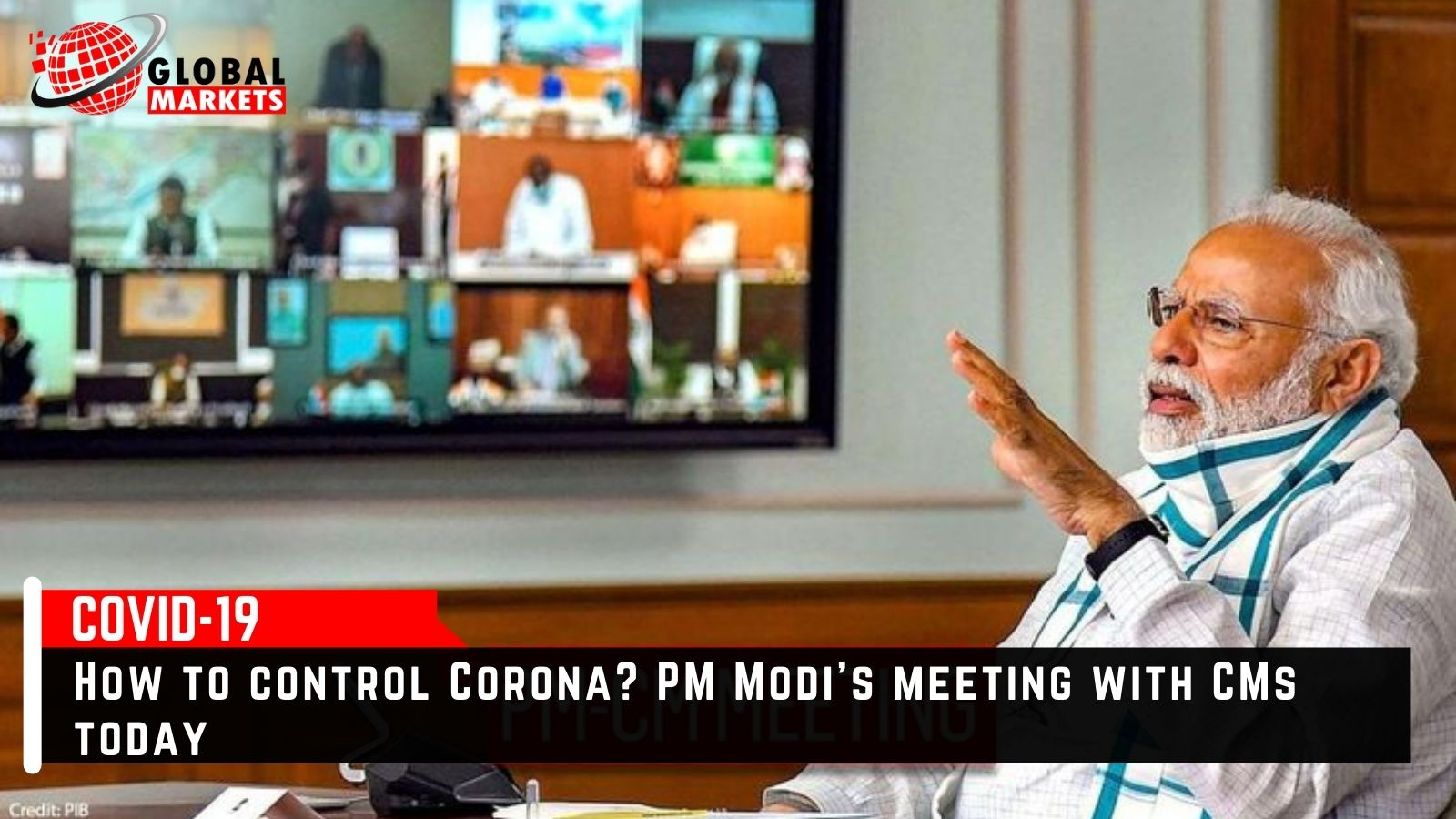 How to control Corona? PM Modi's meeting with CMs today