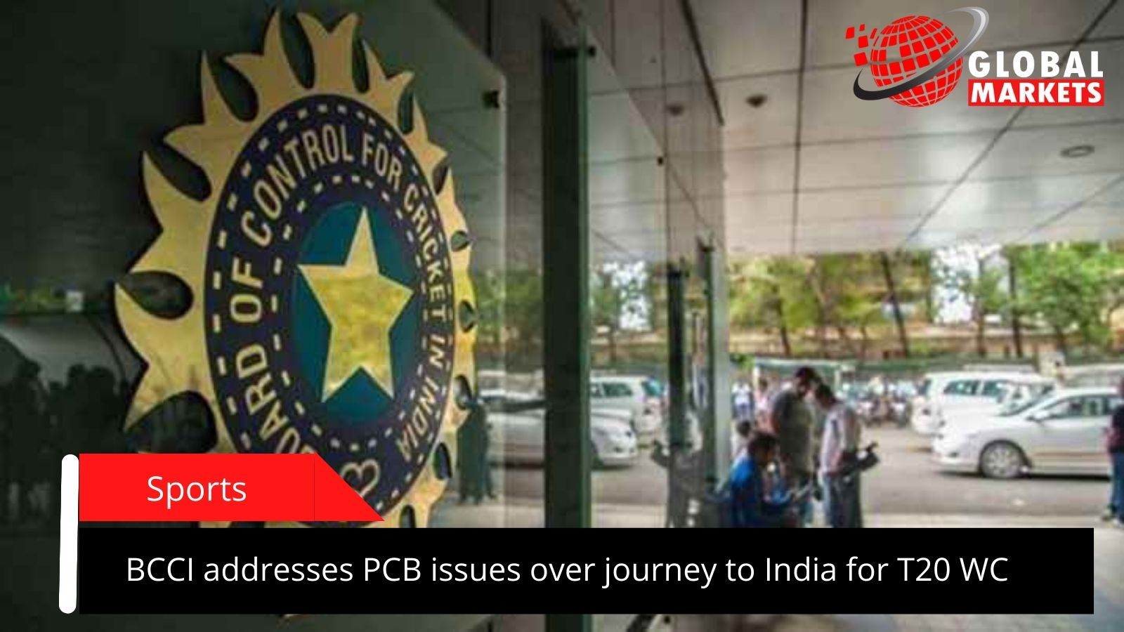 BCCI addresses PCB issues over journey to India for T20 WC