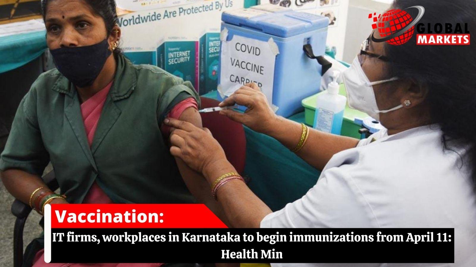 IT firms, workplaces in Karnataka to begin immunizations from April 11: Health Min