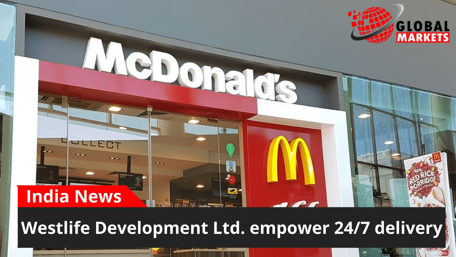 Westlife Development Ltd. empower 24/7 delivery
