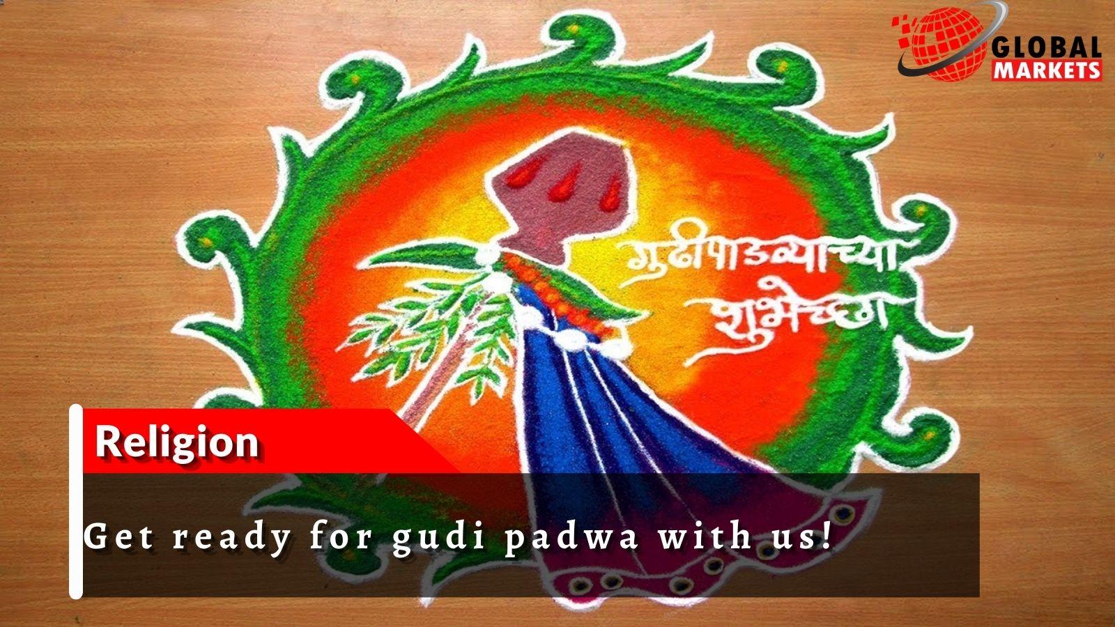Gudi Padwa will be celebrated by natives of Maharashtra and Goa