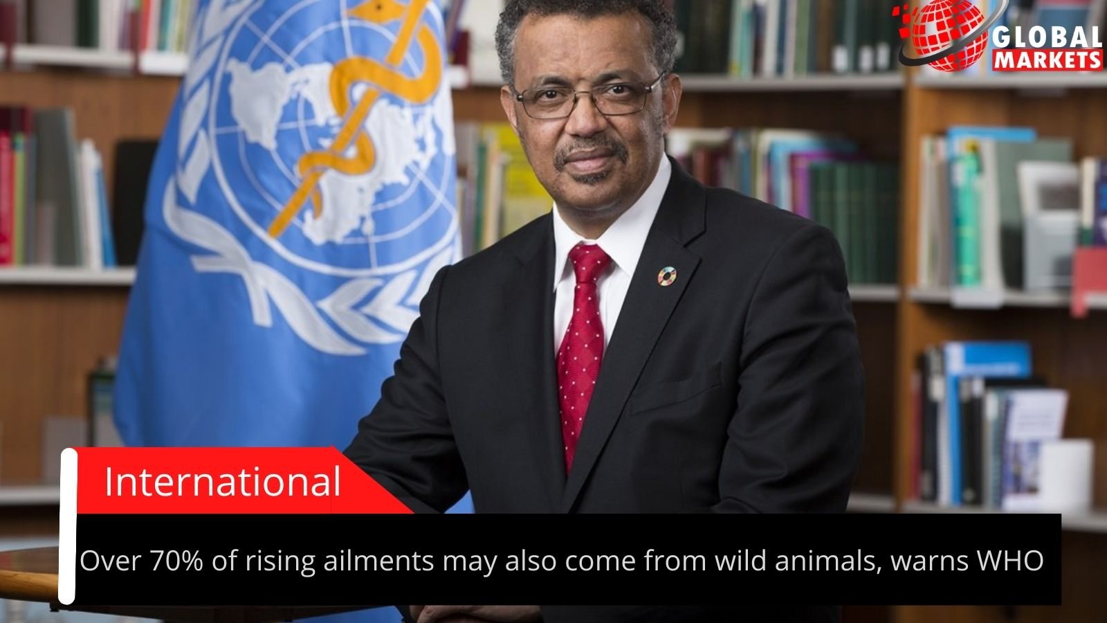 Over 70% of rising ailments may also come from wild animals, warns WHO