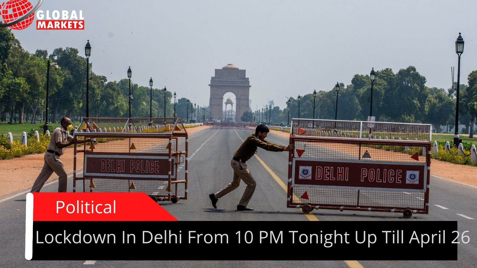 Lockdown In Delhi From 10 PM Tonight Up Till April 26
