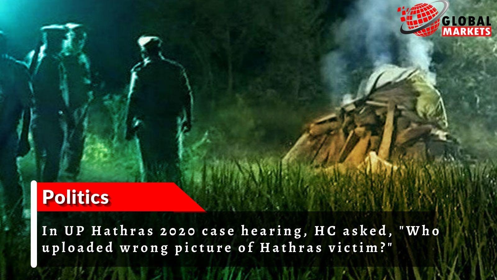 In Hathras case hearing, HC asked,