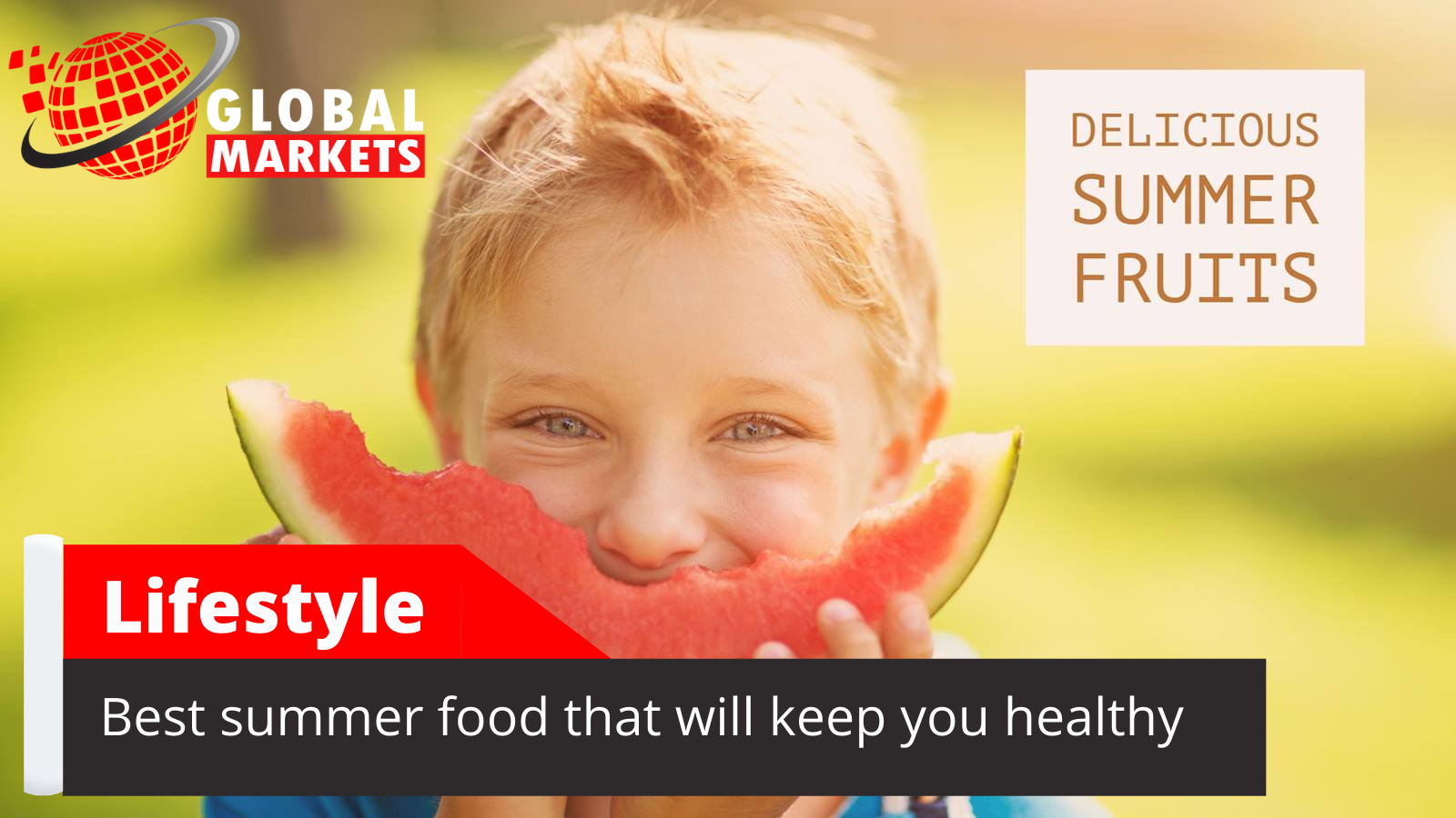 Best summer food that will keep you healthy