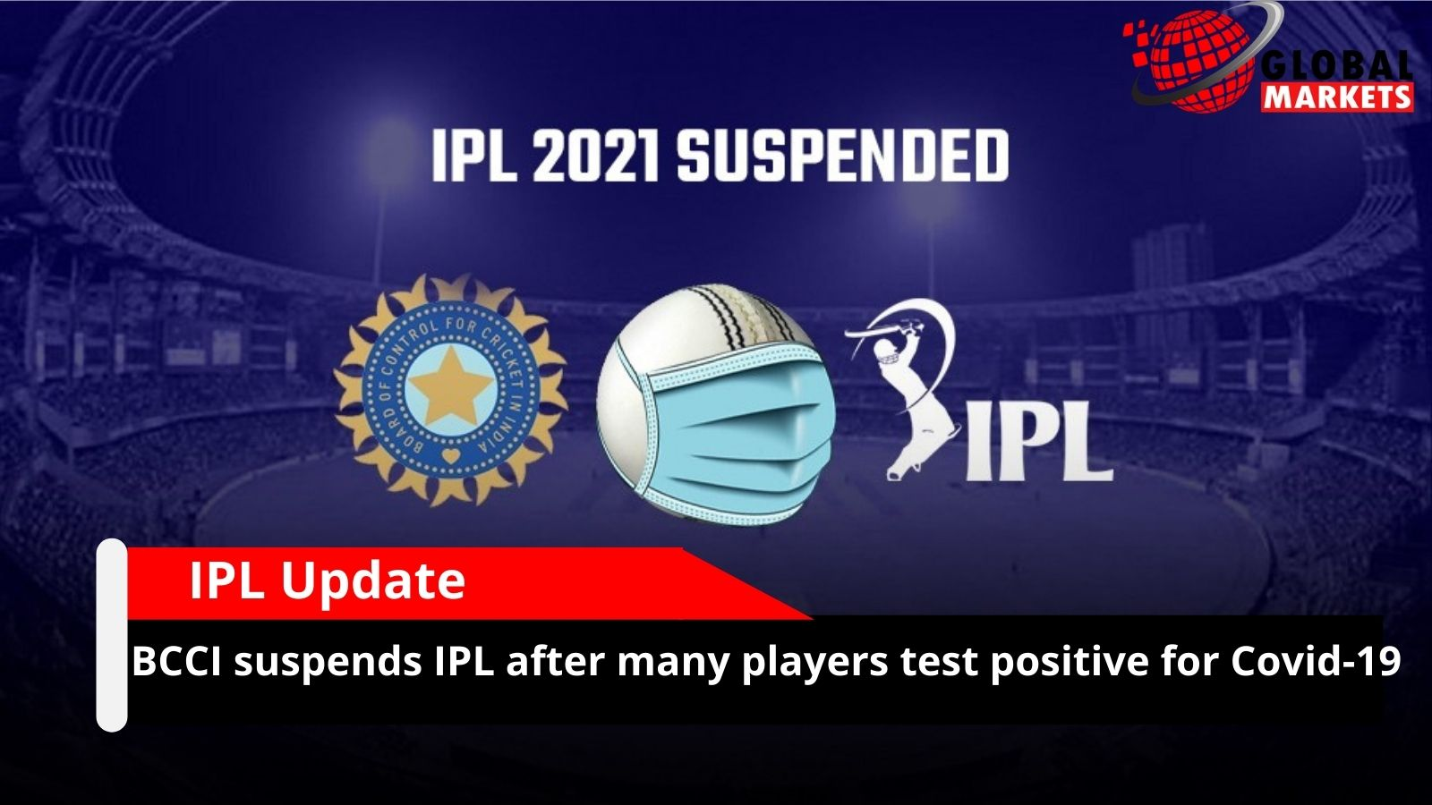 BCCI suspends IPL after many players test positive for Covid-19