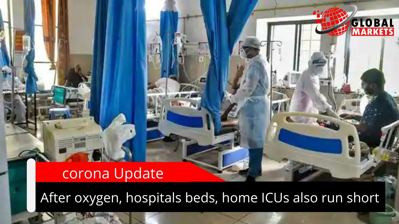 After oxygen, hospitals beds, home ICUs also run short