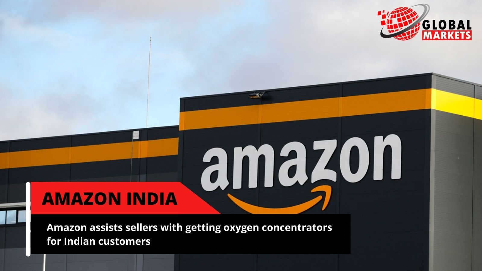 Amazon assists dealers with getting oxygen concentrators for Indian customers