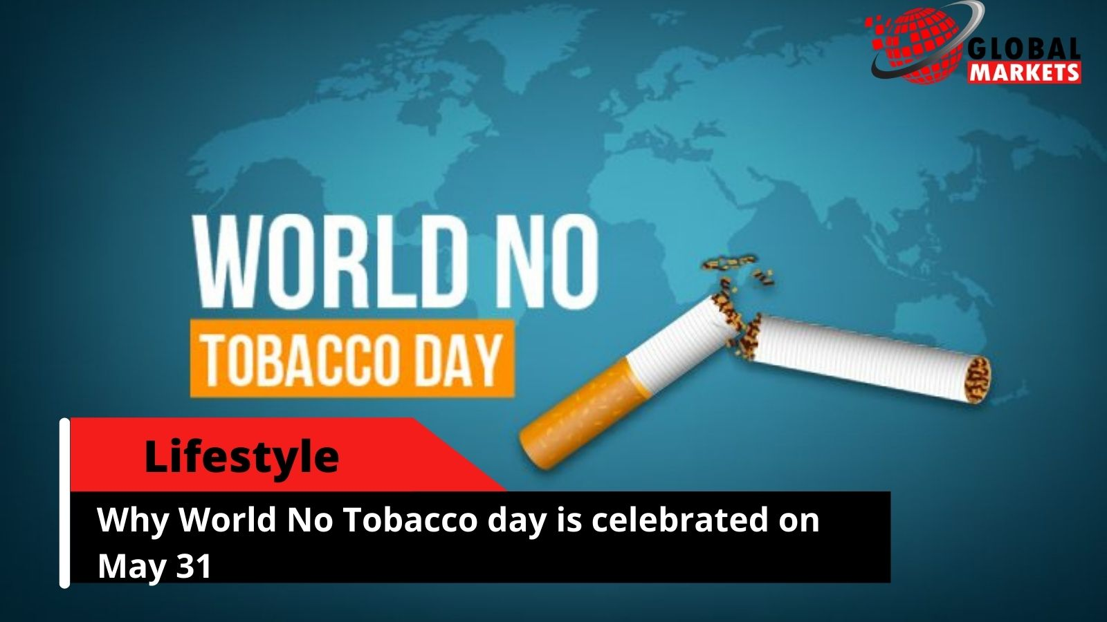 World No Tobacco Day: Why World No Tobacco day is celebrated on May 31