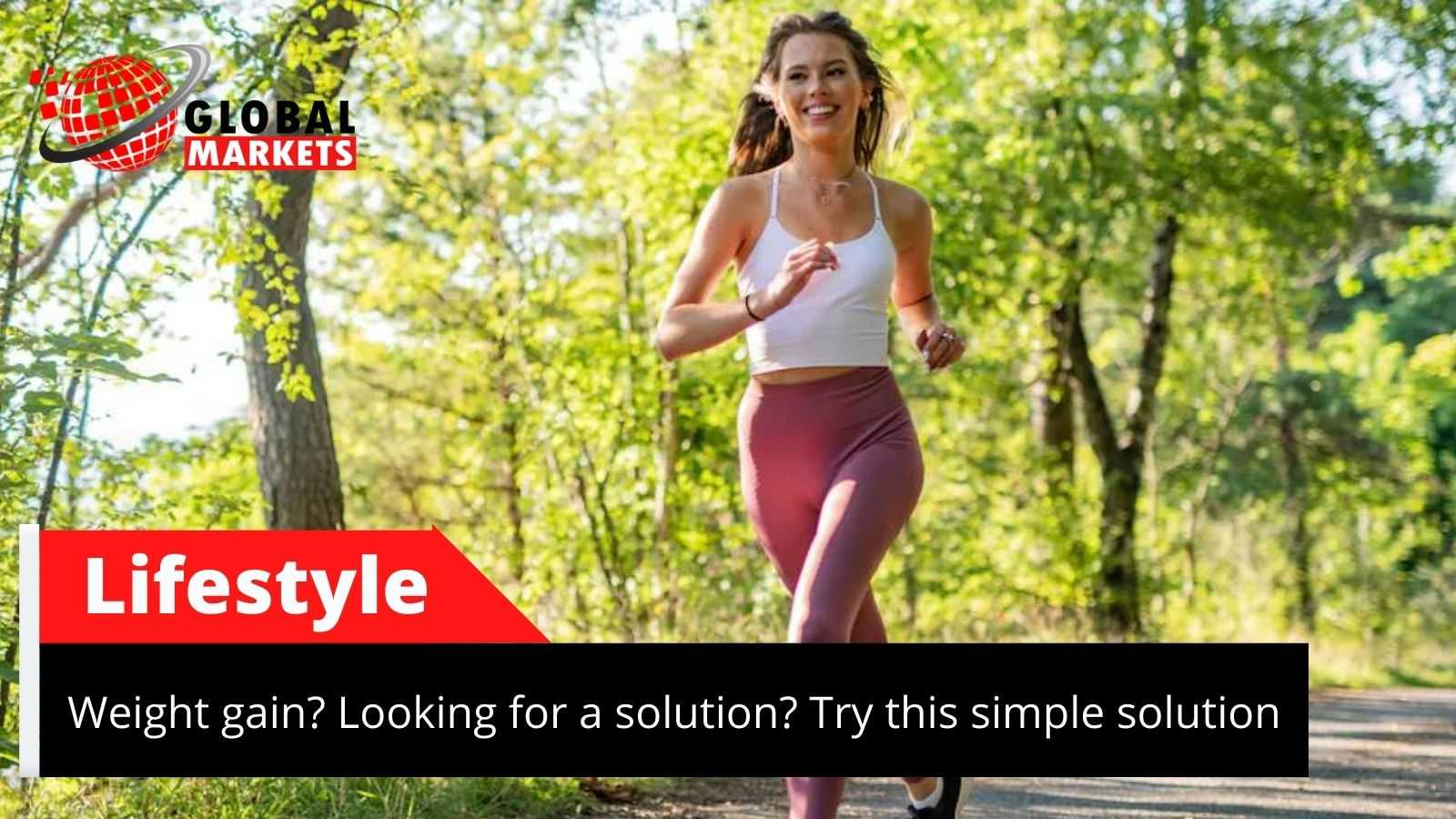 Looking for a solution to gain Weight? Try this simple tips