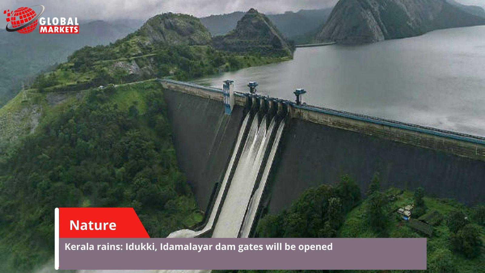 Kerala rains: Idukki, Idamalayar dam gates will be opened